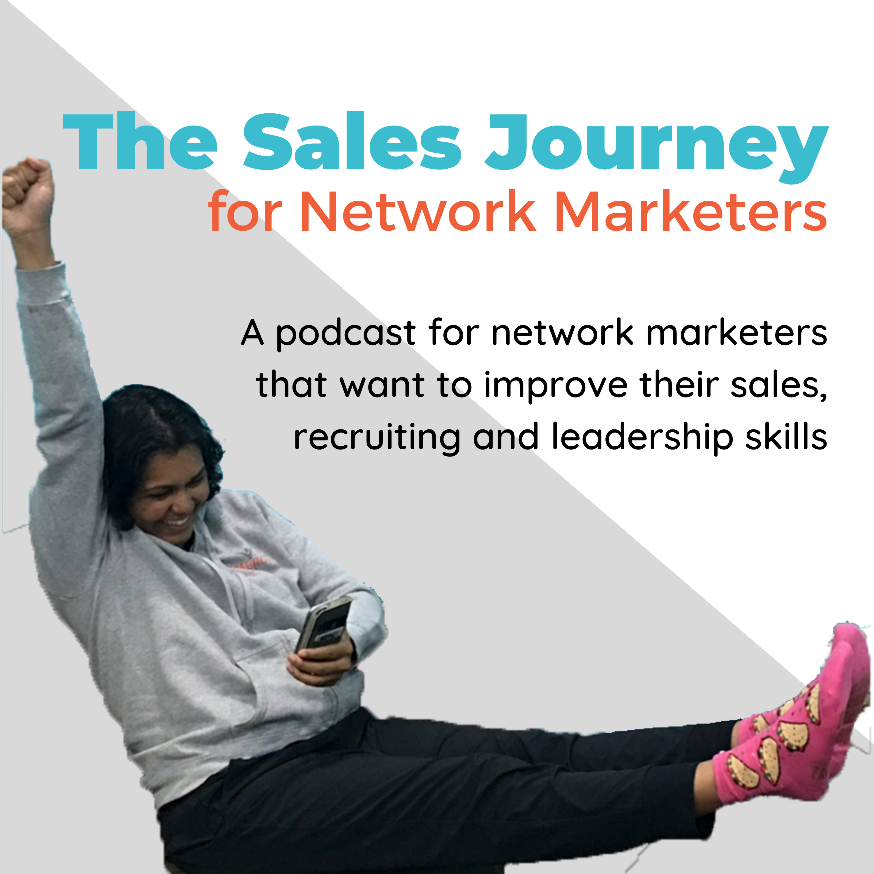 The Sales Journey Podcast for Network Marketers by Tasha Smith