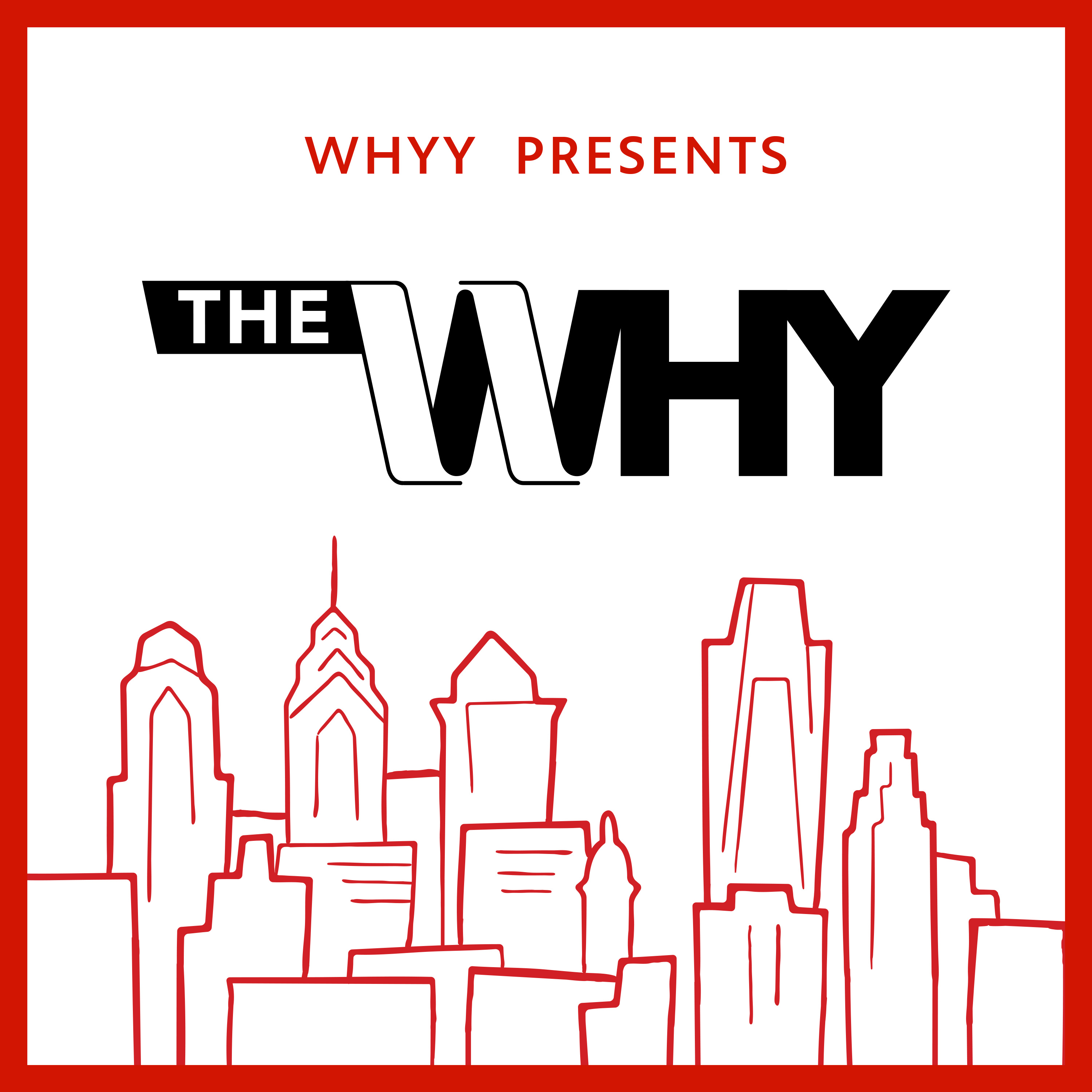 The Why: Philly Explained