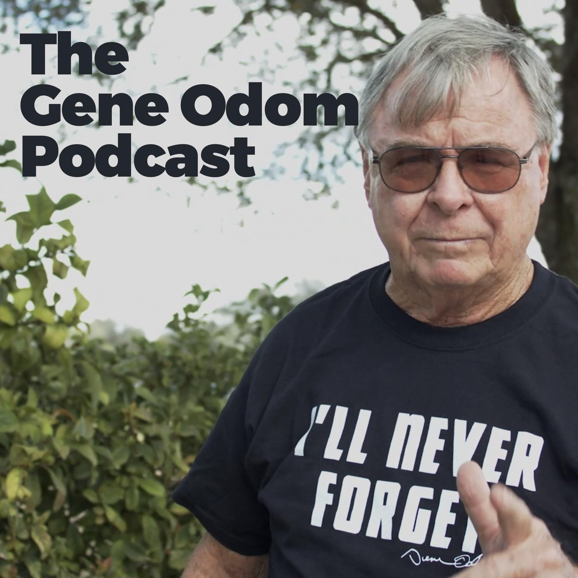 The Gene Odom Podcast