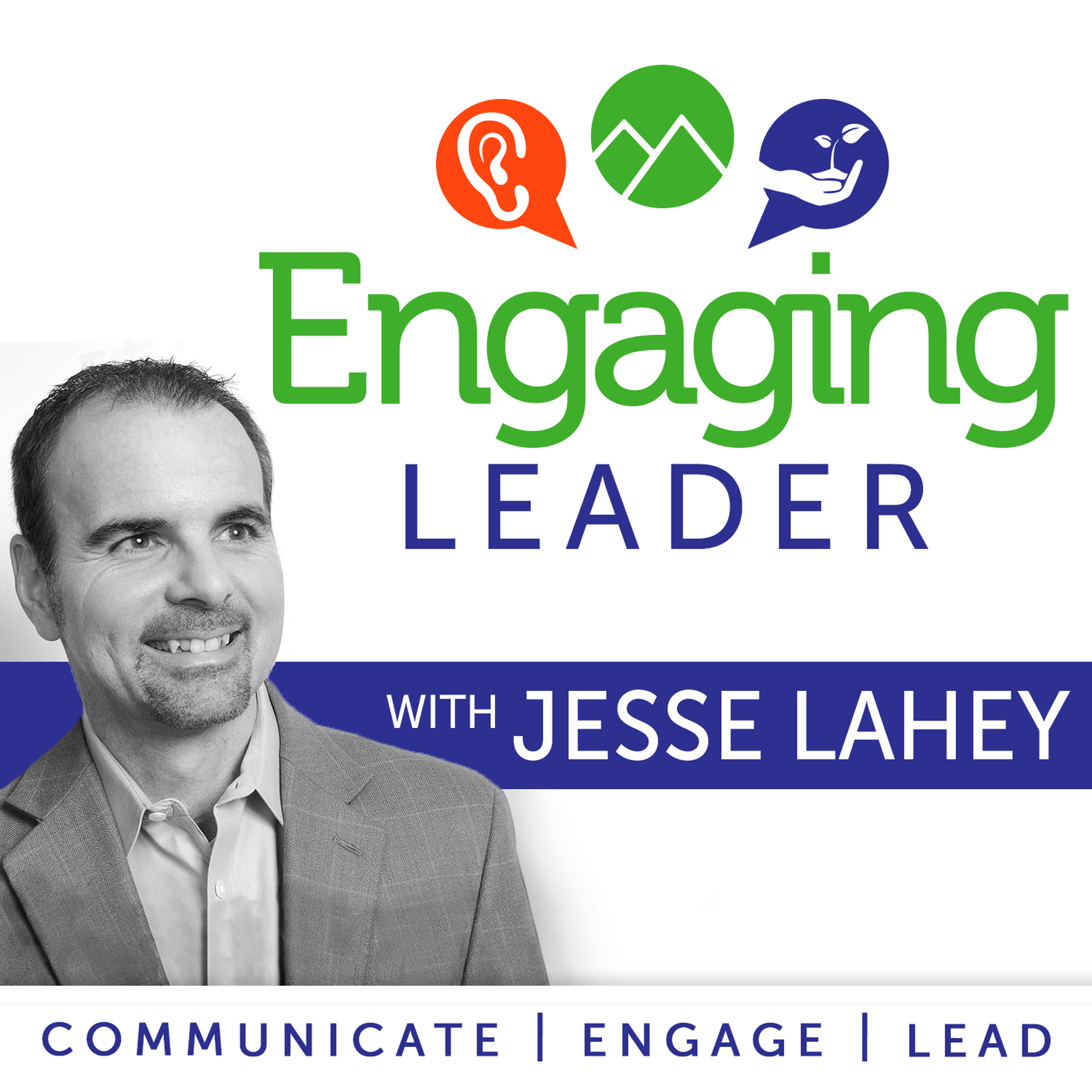 Podcast | Engaging Leader with Jesse Lahey