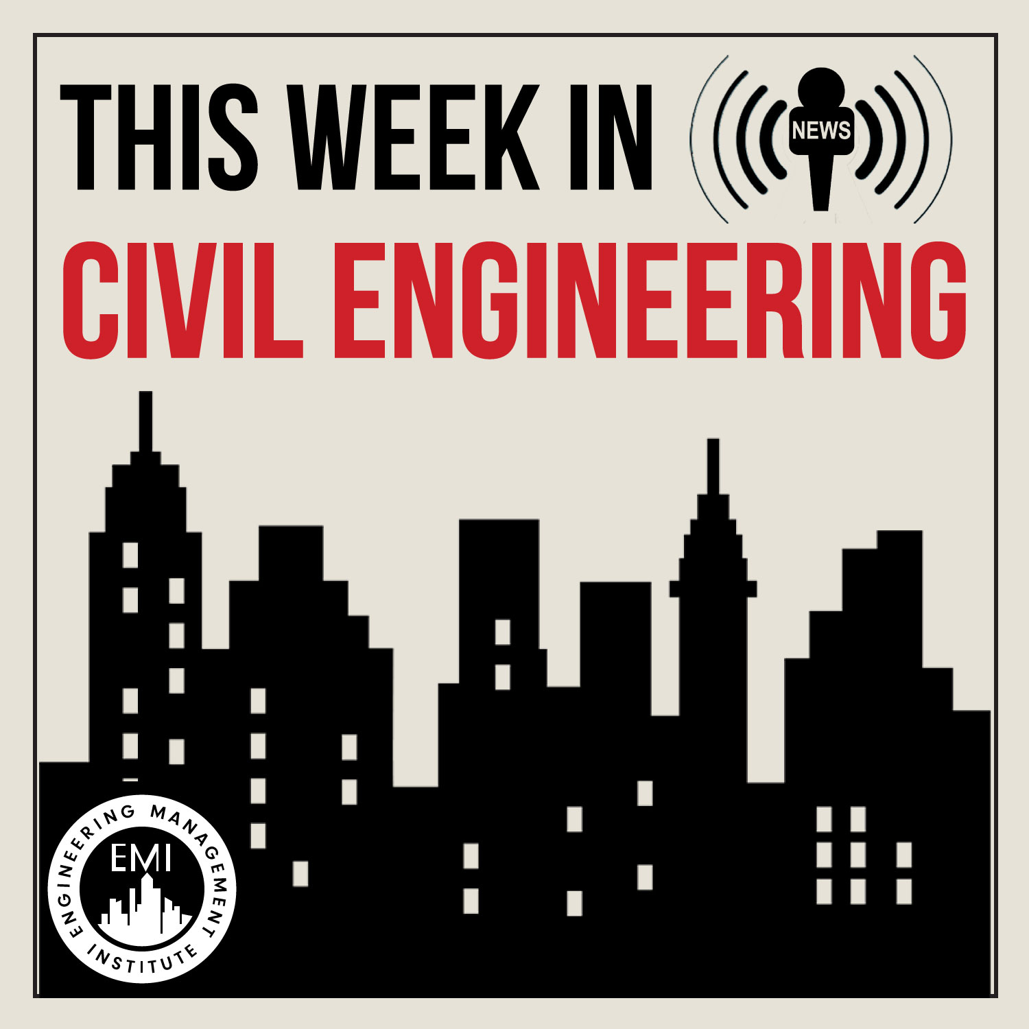 TWiCE - This Week in Civil Engineering
