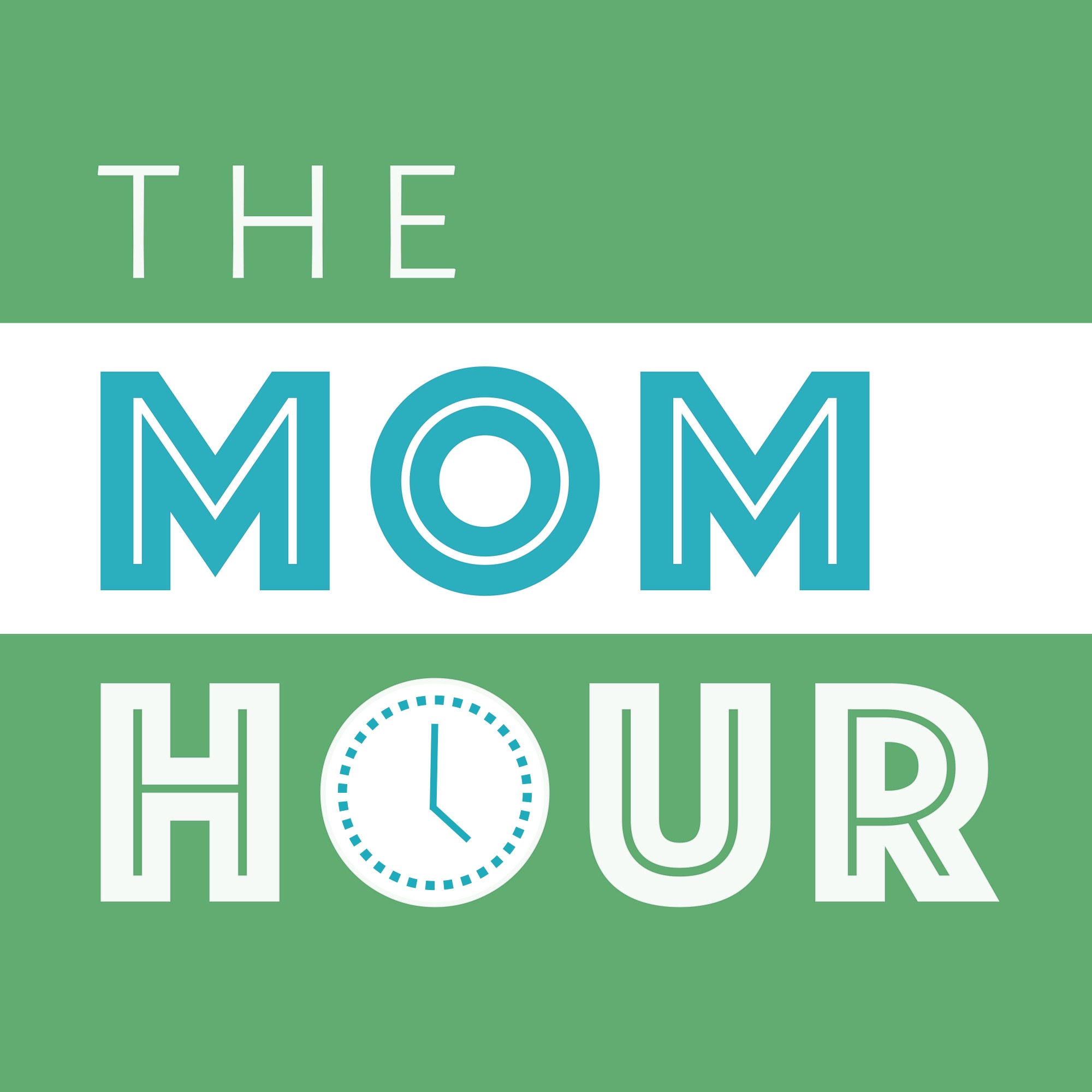The Mom Hour | Listen via Stitcher for Podcasts