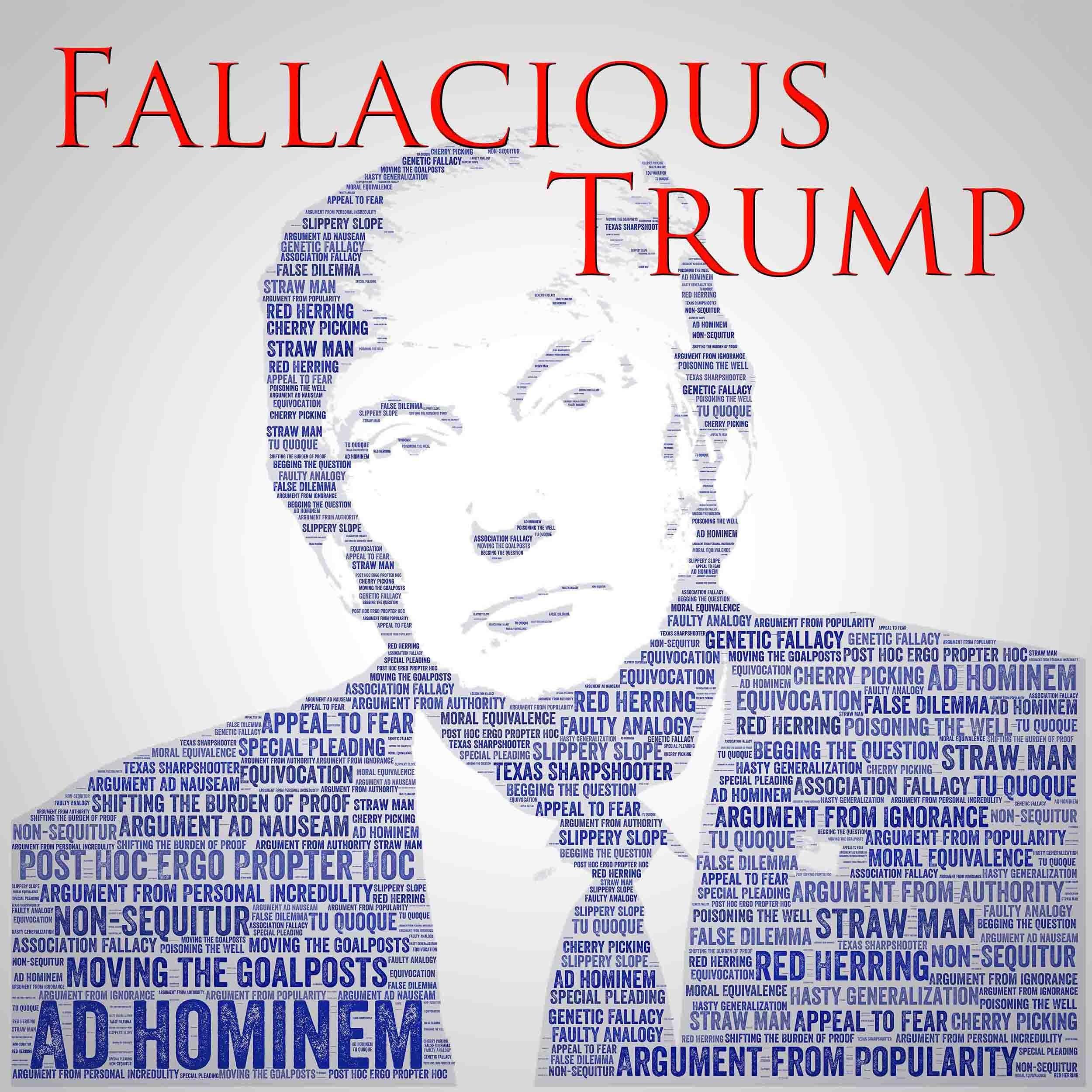 Fallacious Trump