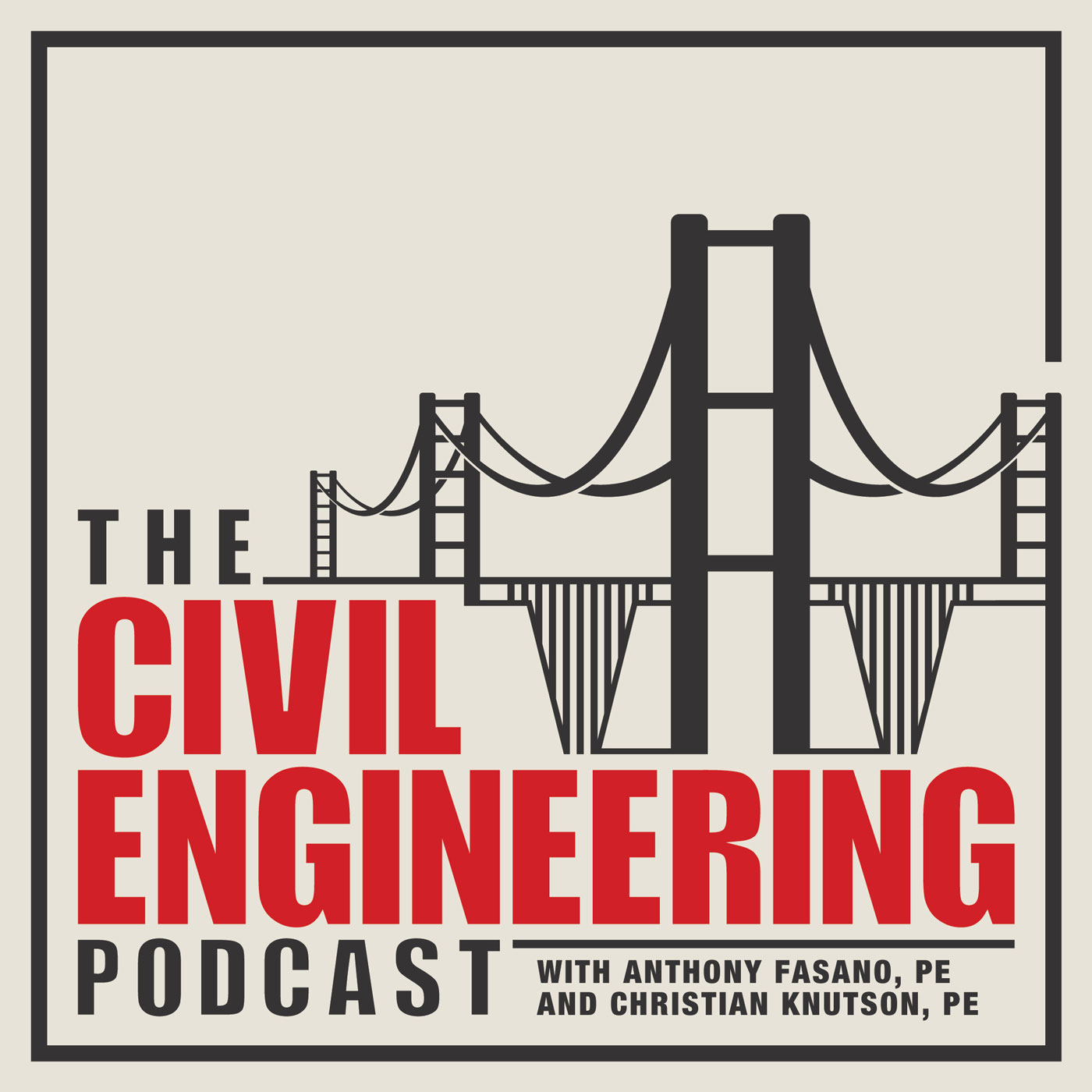 The Civil Engineering Podcast: Civil Engineering Career Advice | Civil  Engineering Careers | Civil Engineering Design by Anthony Fasano, PE &  Christian ...
