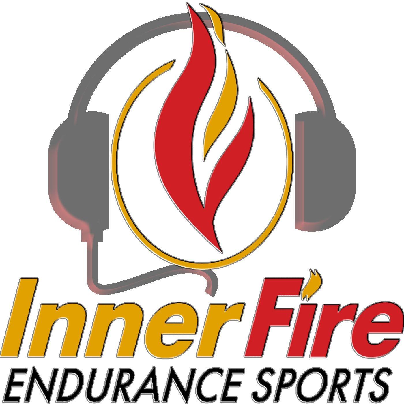 Inner Fire Endurance Sports Podcast