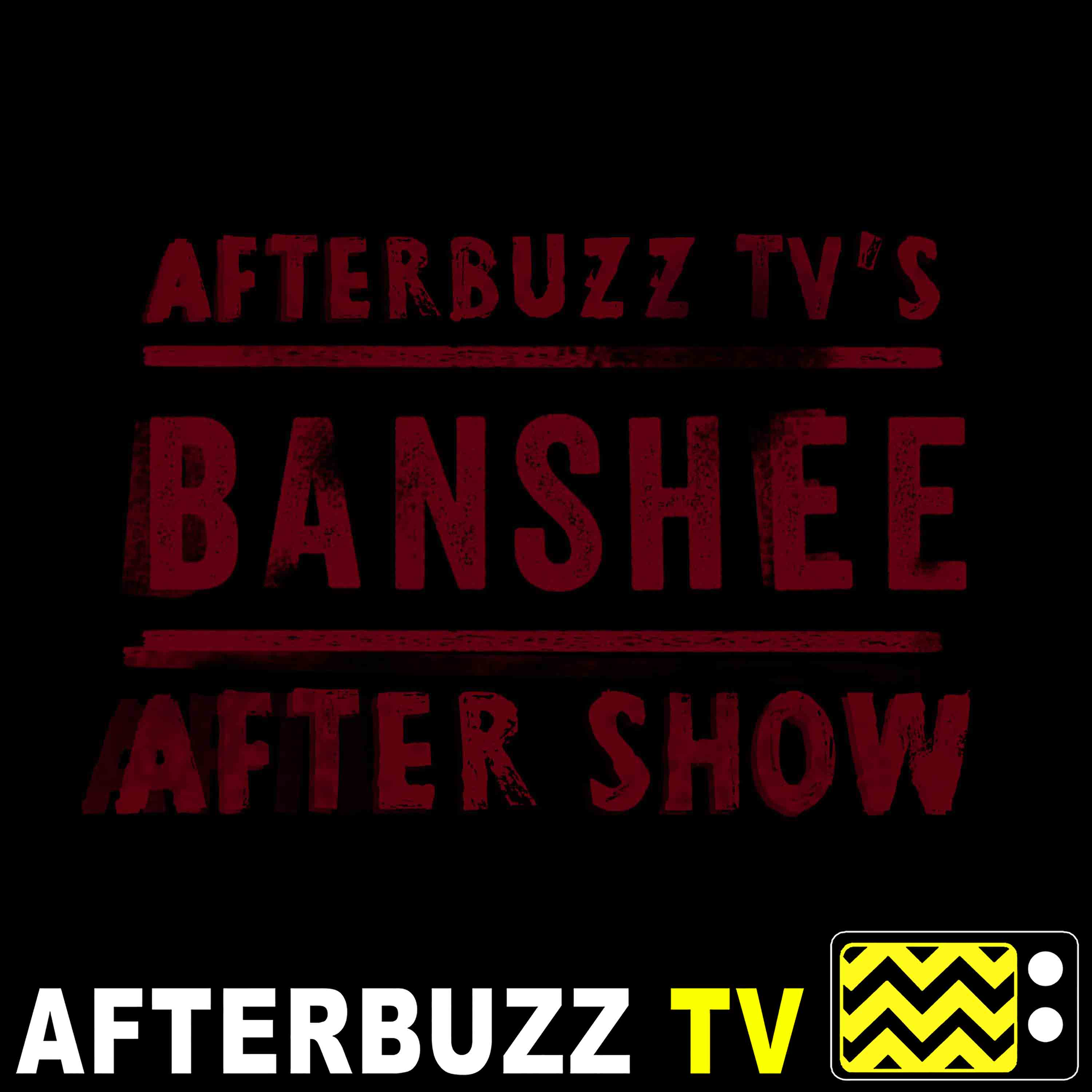 Banshee Reviews and After Show by AfterBuzz TV on Apple Podcasts on forever show, reign show, togetherness show, grantchester show, flashforward show, agent carter show, life unexpected show, peaky blinders show, f troop show, about a boy show, the red road show, marry me show, extant show, jennifer falls show, keeping up with the kardashians show, poldark show, the slap show, chasing life show, gracepoint show, xxl se show,
