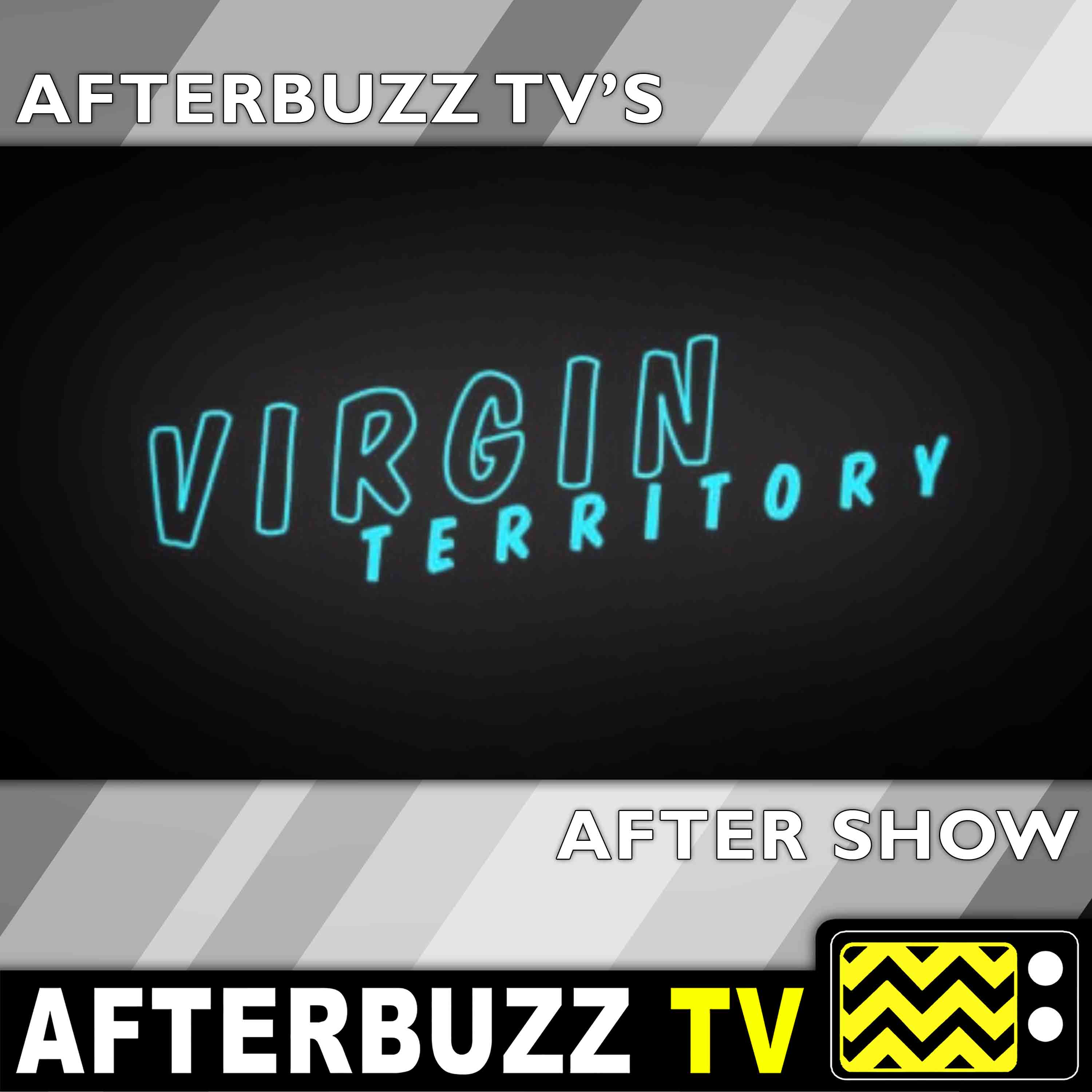 Virgin Territory Reviews and After Show