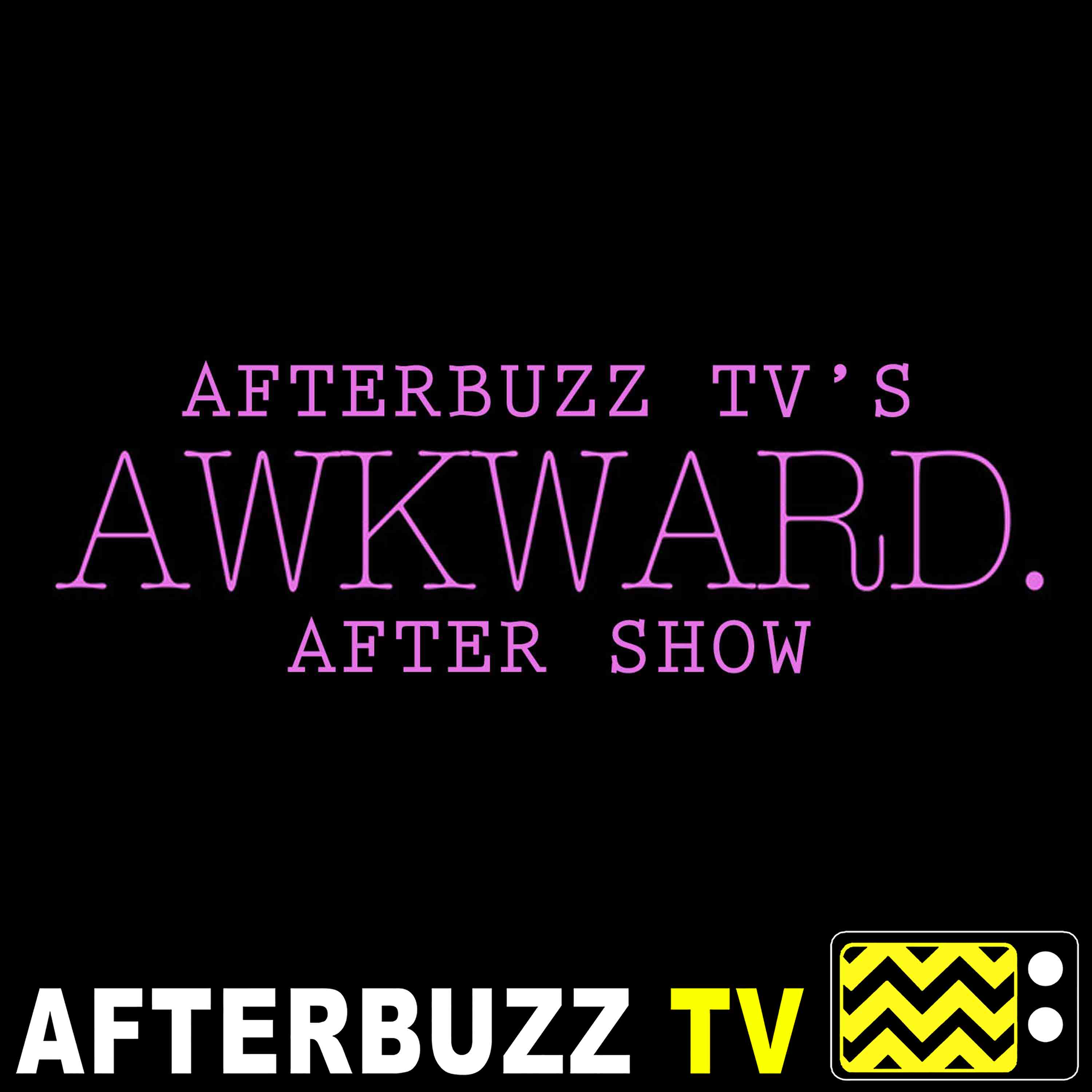 Awkward. Reviews and After Show