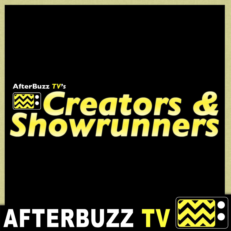 Creators and Showrunners