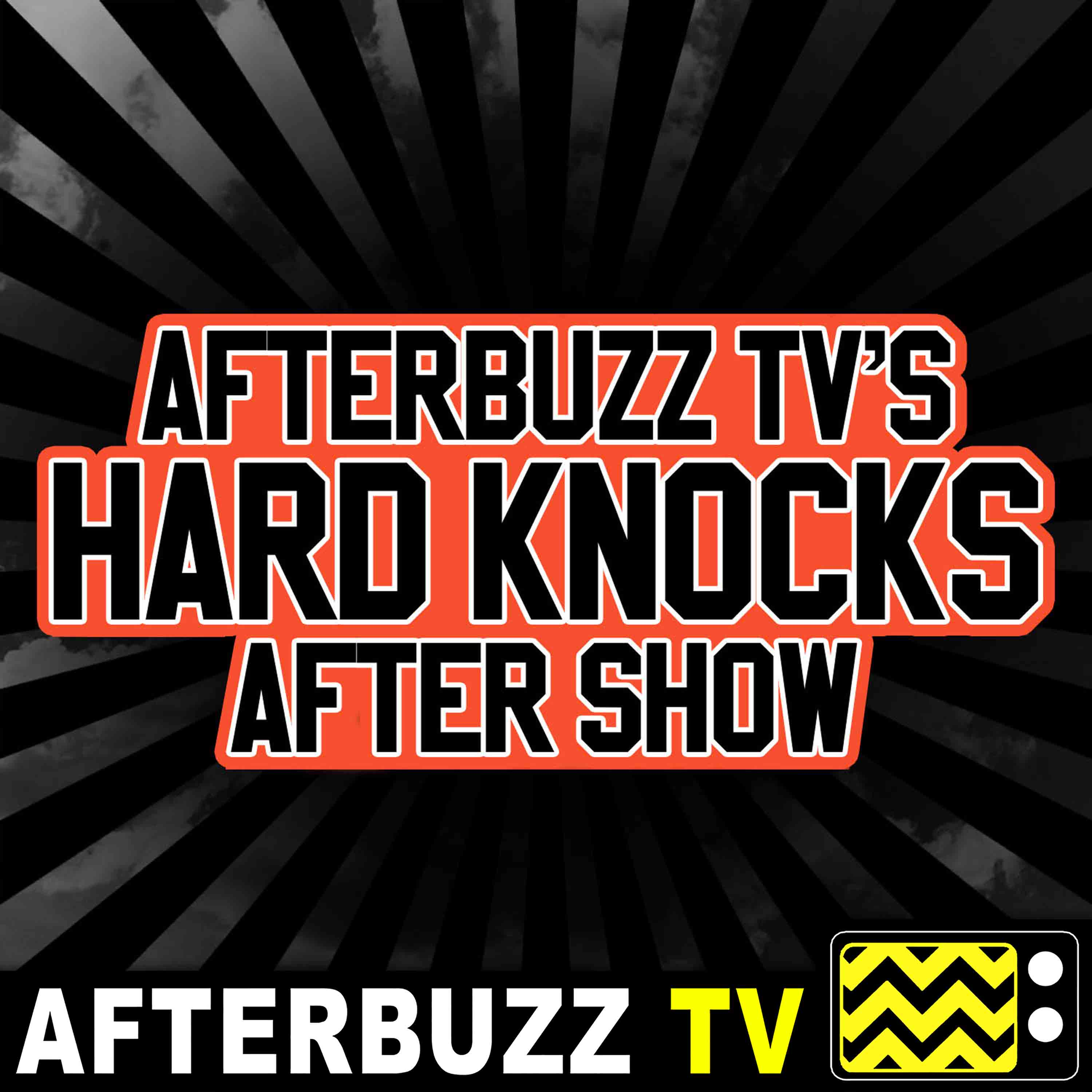 Hard Knocks Reviews and After Show