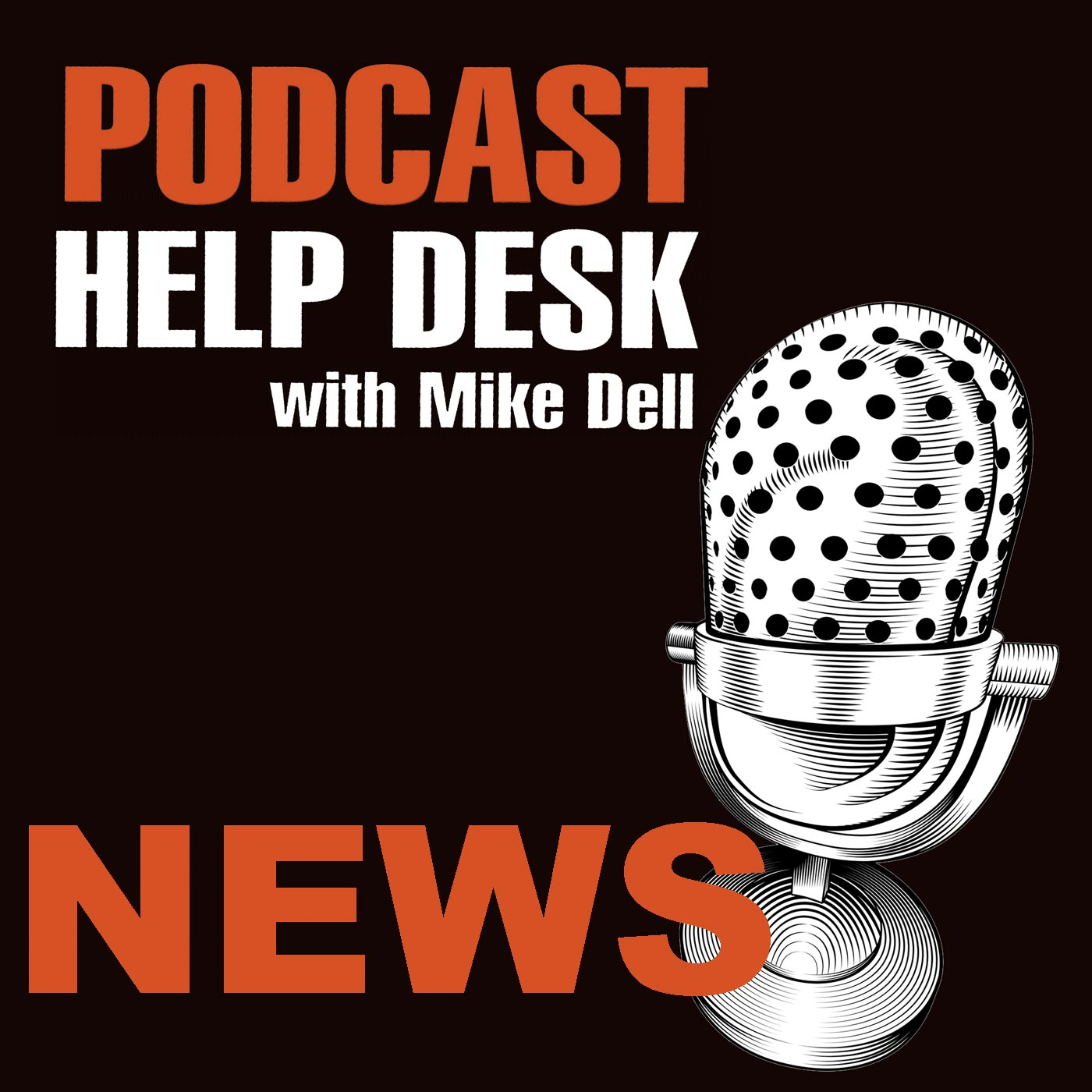 Podcast Help Desk News