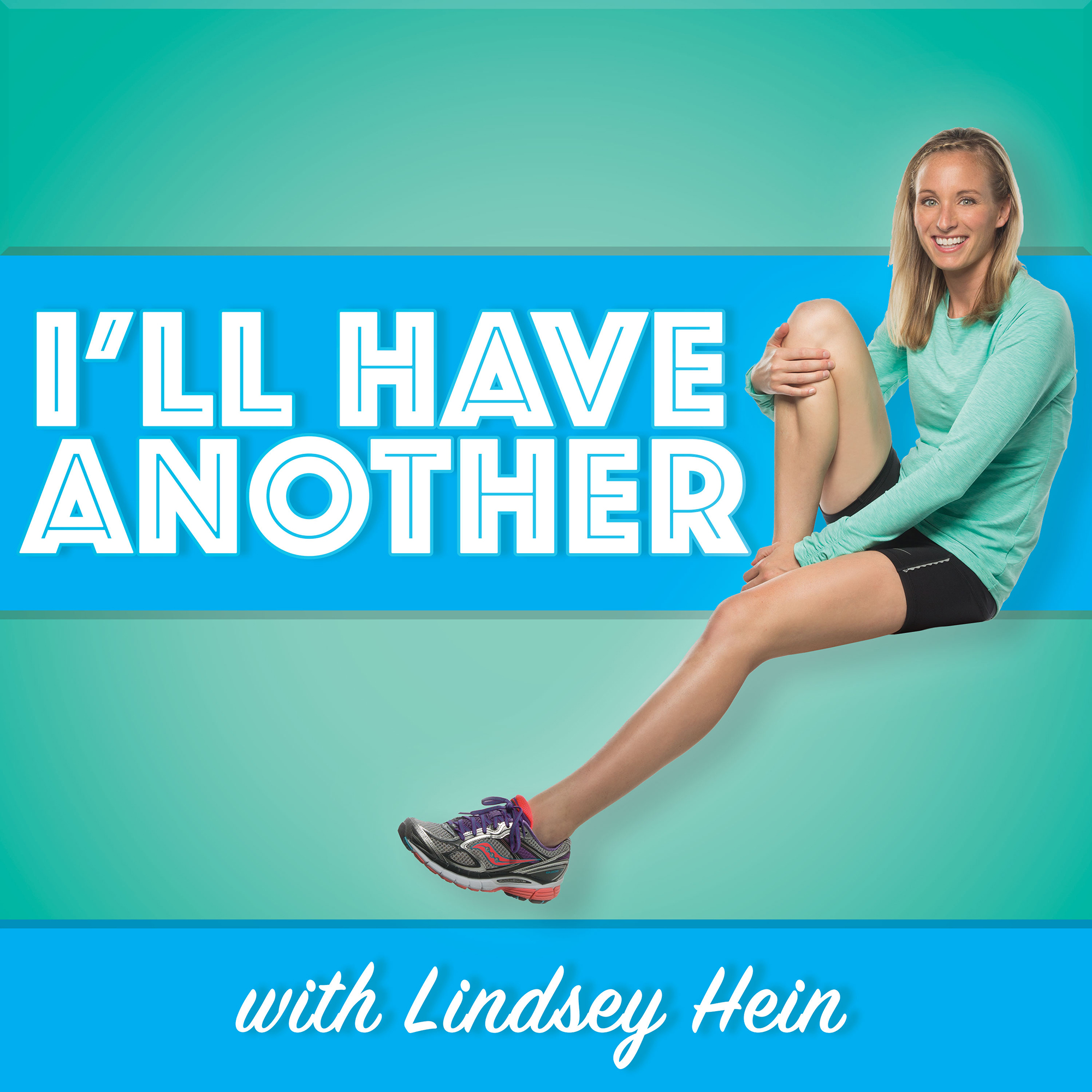 I'll Have Another with Lindsey Hein Podcast