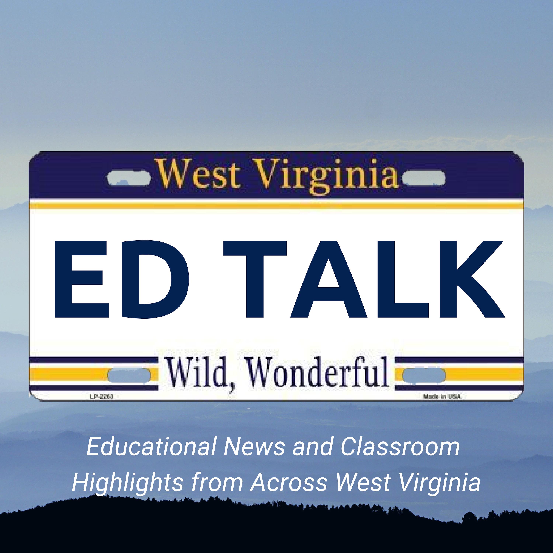 West Virginia EdTalk