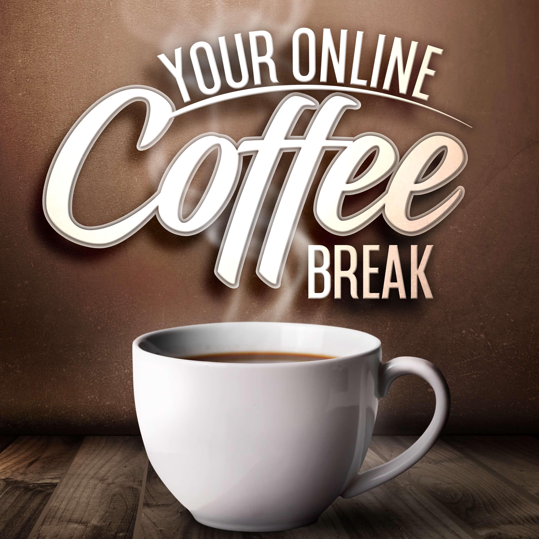 Your Online Coffee Break