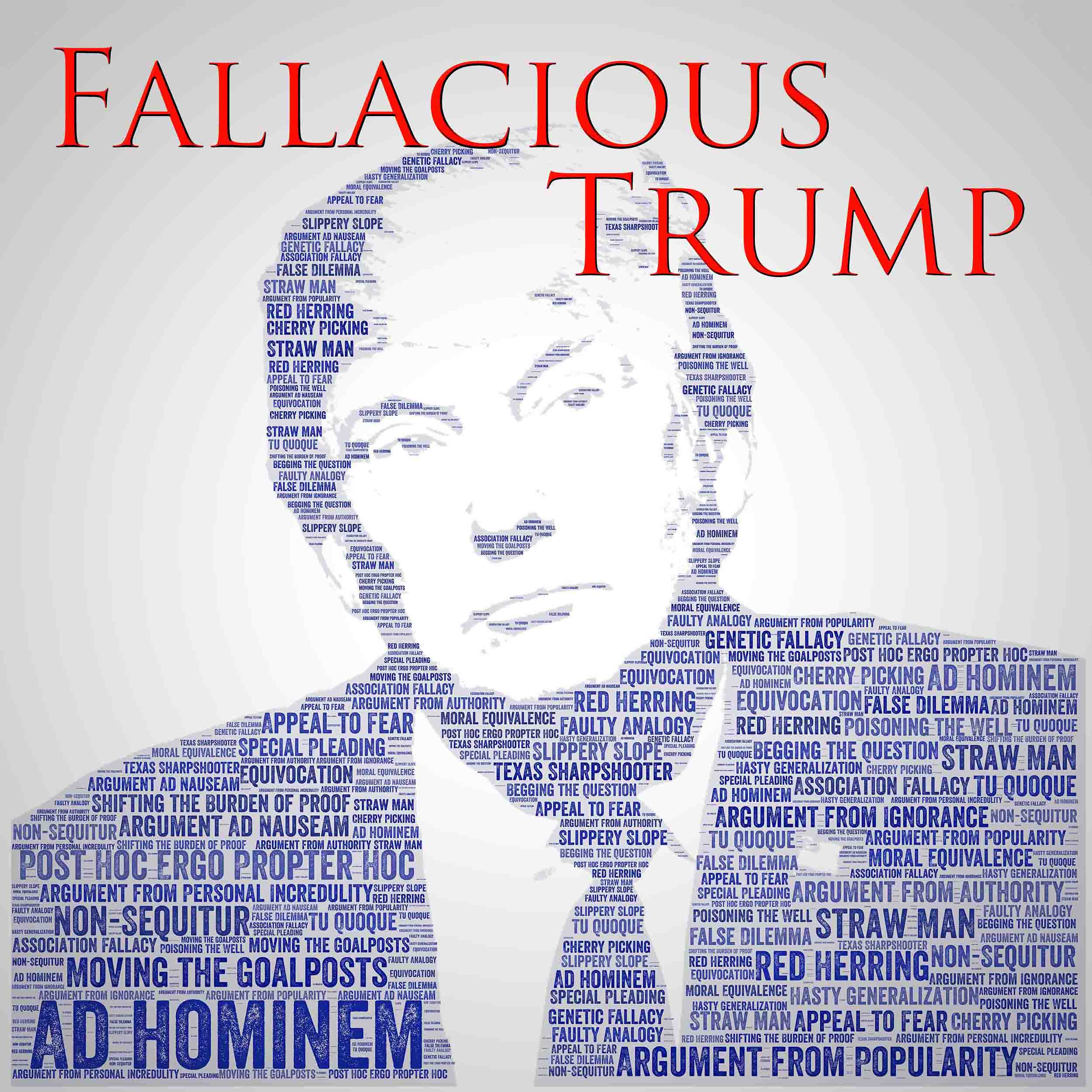 Fallacious Trump | Listen via Stitcher for Podcasts