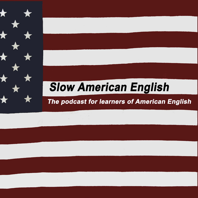 Slow American English